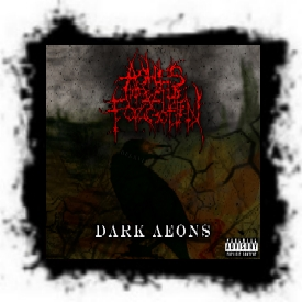 Ashes Of The Forgotten - Dark Aeons