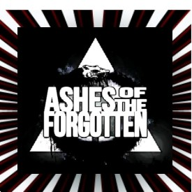 Ashes Of The Forgotten