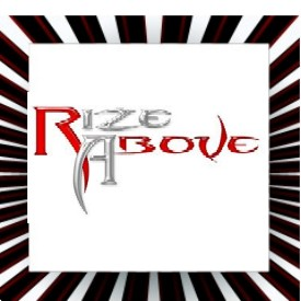 Rize Above